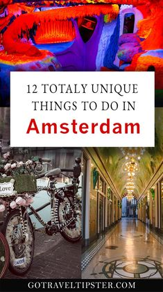 Explore cool and weird things to do in Amsterdam, Netherlands.  Go beyond the normal itinerary to explore strange museums, art spaces and food.  The weird bucket list in Amsterdam is the best way to create the ultimate European vacation in the Netherlands.