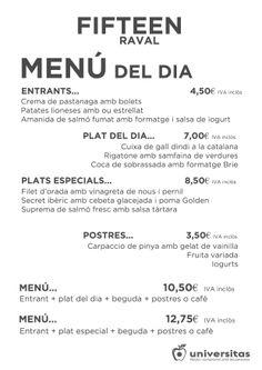 En Fifteen Raval hoy 7 de enero os proponemos el siguiente menú.