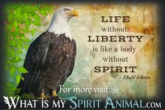 Khalil Gibran Quotes Life Without Liberty Is Like A Body Without A Spirit Eagle 1200x800