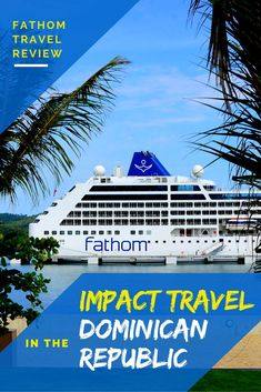 This is not your ordinary cruise, as you'll notice throughout this Fathom Adonia review. Find out what makes Impact Travel so special. We also include tips and recommendations for this amazing trip ...