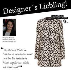 Unsere Designchefin Jutta verrät uns heute wieder, welches Kleidungsstück ihr Liebling des Monats ist: Ihr absoluter Favorit der aktuellen Kollektion ist dieser stilvolle Oversized-Mantel.