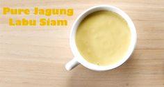 Pure Jagung Labu Siam :: Klik link di atas untuk mengetahui resep pure jagung labu siam