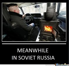 Meanwhile in Russia - Bing Images Funny Adult Memes, Love Memes Funny, All Meme, Funny Meme Pictures, Funny Internet Memes, Tumblr Funny, Memes Humor, In Soviet Russia Meme, Foto Fails