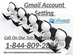 Gmail Technical Support Number, make your time better with us. You have Gmail problem and afraid about your personal stuff, should be. But now, we bring solution which can resolve any Gmail issues and your account will run like before. Just Call at our toll-free number 1-844-809-2884 and our expert team is available 24*7 to resolve your problem. For more info visit our website-www.mailsupportnumber.com/gmail-technical-support-number....