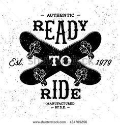 vintage label  Ready To Ride ( T-Shirt Print ) by Ezepov Dmitry, via Shutterstock