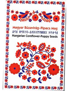 Magyar Búzavirág-Pipacs Mag díszcsomagolásban - 5 csomag Diy And Crafts, Arts And Crafts, Hungarian Embroidery, Floral Design, Graphic Design, Textiles, Folk Fashion, World Cultures, Hungary