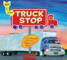 Read2Kids Truck Stop - Terrific #kidlit explores the makeshift community passing through a family's truck stop.