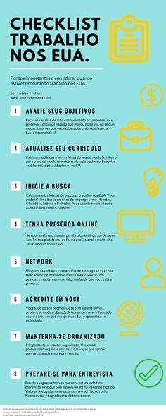 Checklist com dicas a considerar quando estiver procurando trabalho nos EUA. Acesse www.andreasantana.com para mais detalhes e dicas!
