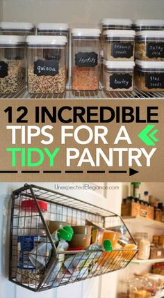 12 Incredible Tips for a Tidy Pantry -