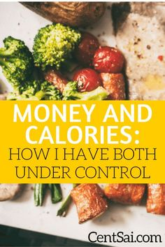 Money and Calories: How I Have Both under Control. The simple fact was that I had no motivation to lose weight while with my finances I wake up every day with a laser-like focus to kill it in terms of paying off debt and saving.