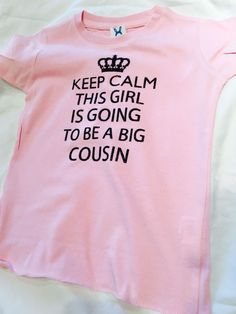 Keep calm this boy is going to be a big cousin tee shirt