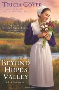 Beyond Hope's Valley by Tricia Goyer (On Sale Now!)