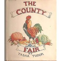 Love Tasha Tudor!! ~ The County Fair Tasha Tudor Books