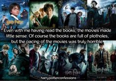 Even with me having read the books the movies made little...