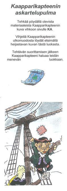 Kaapparikapteenin iltakoulu (tai yökoulu) - Kaapparikapteenin askartelupulma. Tehtävän vieressä on erilaisia askartelumateriaaleja, papereita, kyniä, kangaspaloja... Kaapparikapteenin kuva on pimeässä luokassa heijastimen vieressä. Group Activities, Cool Kids, Pirates, Teacher, School, Fun, Professor, Schools
