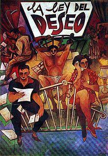 Law of Desire (La ley del deseo). Spain. Antonio Banderas, Carmen Maura, Eusebio Poncela, Miguel Molina, Rossy de Palma. Directed by Pedro Almodovar. 1987