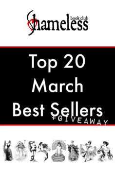 Top 20 March Best Sellers + Giveaway http://shamelessbookclub.com/top-20-march-best-sellers/
