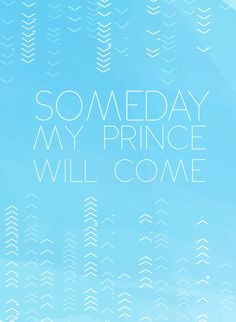 someday my prince will come inspirational by studiomarshallarts, $20.00