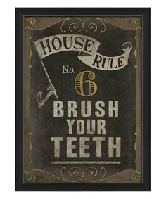 Another great find on #zulily! 'Brush Your Teeth' Framed Print #zulilyfinds