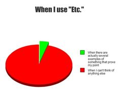 "When I use ""etc."""
