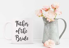 Father of the Bride Funny Coffee Mug. Funny Mug. Bridal Mug. Bridal Gift. Father of the Bride. Wedding. Bridal Party.