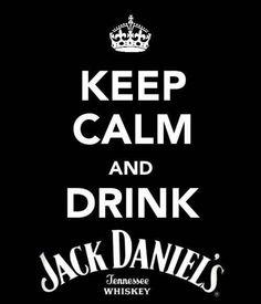 Keep calm. Jack Daniels ❤