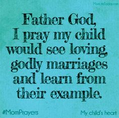 My prayer for you my child