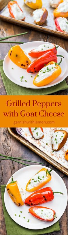 The grill isn't just for dinner! Use it for appetizers too with this Grilled Peppers with Goat Cheese recipe ~ http://www.garnishwithlemon.com