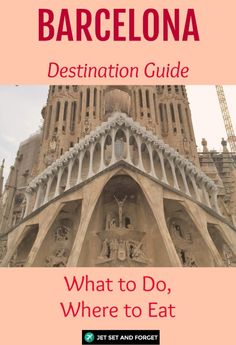 This Barcelona guide gives you everything you need to know: how to get around, costs, what to see, where and what to eat, and even some pro tips!
