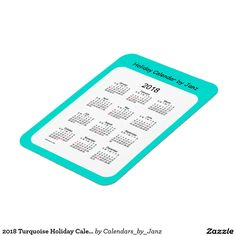 2018 Turquoise Holiday Calendar by Janz Magnet