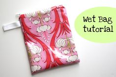 WET BAG TUTORIAL! Kind of a weird-sounding name for a bag, huh? Makes me think it should hold water or something. Anyways, these handy little bags are great for diaper bags...(for wet undies that we deal with on the go sometimes) ...also swim bags, or anywhere you need a bag to hold something wet.