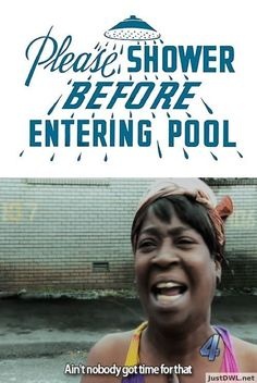 Please Shower before entering pool