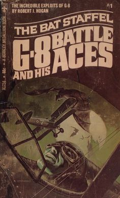 G-8 and his Battle Aces, cover by James Steranko, A Berkley Medallion Book, 1969. You can definitely see the influence of the success of Bantam Books' Doc Savage series in the logo and numbered series branding, as well as the fact that actor Steve Holland may very well have posed for the cover. Steve Holland posed for dozens of artists, most notably for James Bama's iconic Doc Savage portrayal.