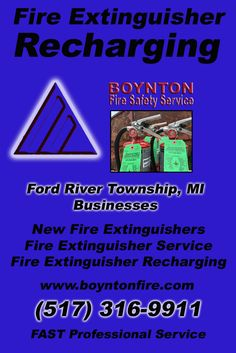 Fire Extinguisher Recharging Ford River Township, MI.  (517) 316-9911 Check out Boynton Fire Safety Service.. The Complete Source for Fire Protection in Michigan. Call us Today!
