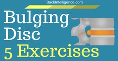 Bulging discs could be reversed with exercises and good postural habits. Get 5 Bulging disc exercises with pictures to do at home. Bulging Disc In Back, Buldging Disc, Jnana Yoga, Back Pain Remedies, Lower Back Exercises, Kundalini Yoga, Pranayama, Types Of Yoga, Nerve Pain