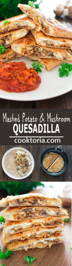 This scrumptious Mashed Potato and Mushroom Quesadilla is filled with caramelized onions, mushrooms, leftover mashed potatoes and gooey cheese. :heart: http://COOKTORIA.COM