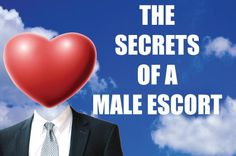 This is the true story of Tom, the male escort.