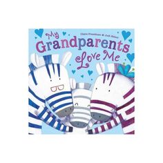 My Grandparents Love Me - by Claire Freedman (Hardcover) Magical Christmas, Christmas Wishes, Big Kiss, I Love My Dad, Jungle Animals, Sleepover, Grandparents, Bedtime, Good Times