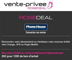 RoseDeal Phone House : 20 euros le bon d'achat de 120 euros utilisable sur un renouvellement ou un nouveau forfait mobile | Maxi Bons Plans