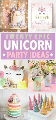 20 Epic Unicorn Party Ideas. Great inspiration for a kids' birthday party.