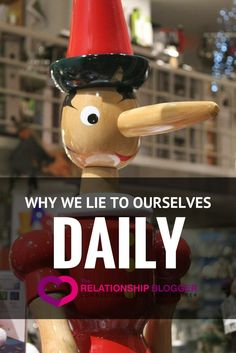 Why we lie to ourselves daily