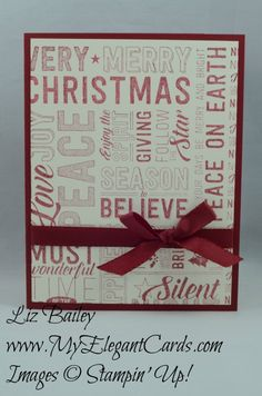 Merry Medley - CAS - My Elegant Cards - Liz Bailey - Independent Stampin' Up… Homemade Christmas Cards, Stampin Up Christmas, Christmas Cards To Make, Xmas Cards, Homemade Cards, Handmade Christmas, Holiday Cards, Christmas Diy, Christmas Sayings