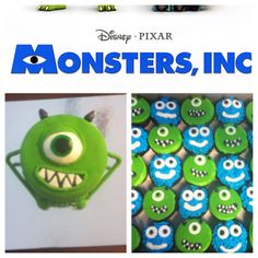 Monsters inc. cupcakes....Oh Mike would be easy, not sure about Sully.
