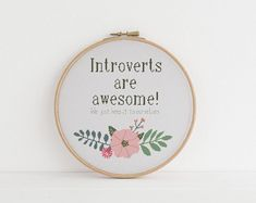 Introverts are awesome Pattern cross stitch This cute cross stitch pattern is available for immediate download upon purchase. This is not a physical item only a PDF pattern. Dmc - Colour chart Colours required - 15 Size 6.8 x 6.9 in. @ 18.0 stitchin Simple and easy to follow coloured