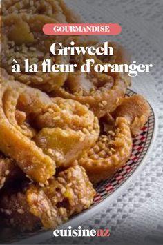 Le griwech à la fleur d'oranger est un petit gâteau au miel et à la fleur d'oranger. #recette#cuisine #gateau #griwech #fleurdoranger #miel Meat, Chicken, Food, Sweet Cookies, Orange Blossom, Food Porn, Essen, Meals, Yemek