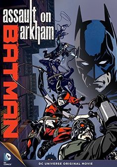 Batman: Assault on Arkham animated feature, Really a Suicide Squad film, with all of the racy and salty elements that should include. Batman, Joker, Deadshot