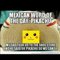 Mexican word of the day Mexican Word Of Day, Mexican Words, Mexican Quotes, Mexican Humor, Word Of The Day, Mexican Funny, Mexican Stuff, Weird Words, The Words