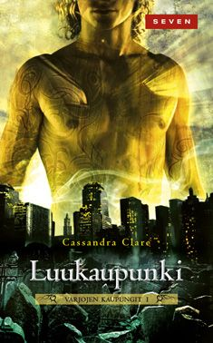 Luukaupunki - Cassandra Clare - Nidottu, pehmeäkantinen (9789511246800) - Kirjat - CDON.COM