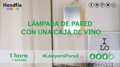 Cómo hacer una lámpara de pared con una caja de vino · Handfie DIY