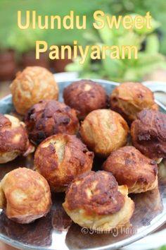 Ulundu Sweet Paniyaram Recipe - Yummy Tummy Veg Recipes, Indian Food Recipes, Ethnic Recipes, Paniyaram Recipes, Complete Recipe, Recipe Collection, Cake, Sweet, Desserts